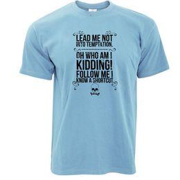 Discount led logo design Lead Me Not Into Temptation Slogan Print Design Novelty Logo Bad Mens T-Shirt
