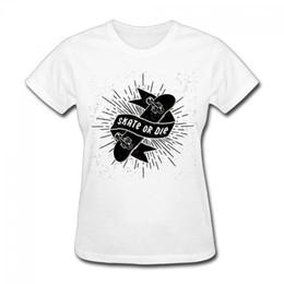 $enCountryForm.capitalKeyWord Australia - Good Quality Brand Cotton Shirt Summer Style Cool Short Graphic Skate Or Die O-Neck Womens Tees