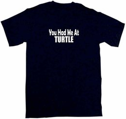 a5a60047e Screen Printing T Shirts You Had Me At Turtle Novelty Men Short O-Neck Tees