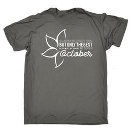 Vente en gros Les femmes sont créées égales pour le meilleur né en octobre tee-shirt T-shirt