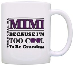 Chinese  Mother's Day Gift for Mimi Too Cool to Be a Grandma Sunglasses Gift Coffee Mug Tea Cup White manufacturers
