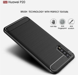$enCountryForm.capitalKeyWord Australia - Cellphone case for Huawei P20 and P20 Pro Carbon Fiber brushed TPU Silicone Case Slim Soft Anti-slip free shipment