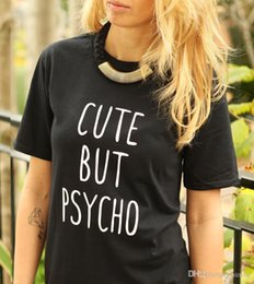 Wholesale Cotton Tees Australia - Wholesale-Women Tshirt CUTE BUT PSYCHO Letters Print Cotton Casual Funny Shirt For Lady White Black Top Tee Hipster ZT20-235