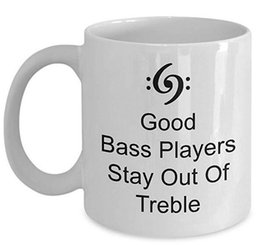 best basses UK - Bassist Coffee Mug, Best Funny Bass Player Tea Cup Perfect Gift Idea For Men Women - Good Bass Players Stay Out Of Treble