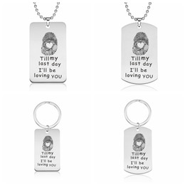 """$enCountryForm.capitalKeyWord Canada - Quotes Pendant Necklace Keychains Stainless Steel Printing """"Till my last day I'll be loving you""""Keyrings Women Popular Jewelry Wholesale"""