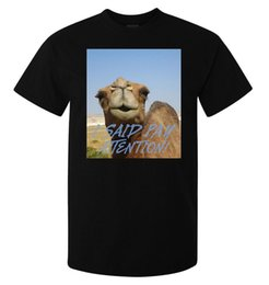 sayings animals UK - Camel I said Pay Attention Art men's (woman's available) t shirt black stylish