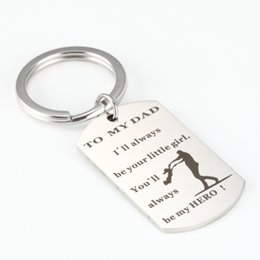$enCountryForm.capitalKeyWord NZ - I'll Always Be Your Little Girl-Father Keychain Charm Key Chain Hero Key Chain Stainless Steel Keyrings Perfect Gifts Jewelry Souvenir H68F