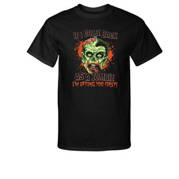 Buy Shirt T Canada - Buy T Shirt Designs Come Back as a Zombie I'm Eating You First T-Shirt Men's Crew Neck Short-Sleeve Printed Tee