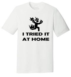 Free Magic Tricks Australia - Mens I Tried It At Home Funny Stick Figure Shirt Tri-Blend Tee Fire Magic Trick Funny free shipping Unisex Casual tee gift