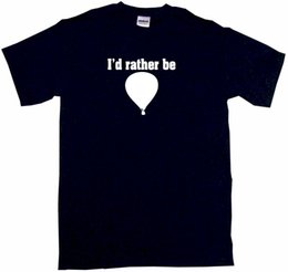 $enCountryForm.capitalKeyWord NZ - I'd Rather Be Hot Air Balloon Mens Tee Shirt Pick Size & Color Small Funny free shipping Unisex Casual tee gift