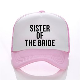 961b375fc88 Sister Of The Bride Print Flat Bill Visor Trucker Caps Summmer Fashion  Bachelorette Hats Adjustable Snapback Hats Free Shipping