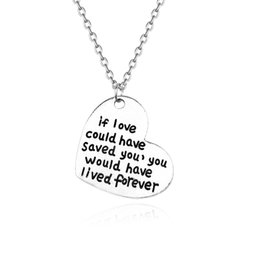 """$enCountryForm.capitalKeyWord Australia - Love You Heart Pendant Lovers Gift Romantic Letter """"If Love Could Have Saved You,You Would Have Lived Forever"""" Necklace Couple"""