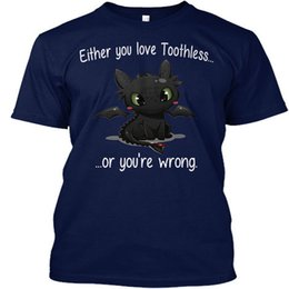 Chinese  Dragon Either You Love Toothless Or You're Wrong Wholesale Cool Casual Sleeves Cotton T-Shirt Fashion New T Shirts 2018 Tagless Tee T-Shirt manufacturers