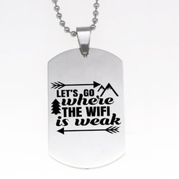 wholesale dog lover gifts NZ - wholesale 12pcs lot Let's go where the wifi is weak arrow Charm Pendant necklace Dog Tag Stainless Steel Necklace lover jewelry gift