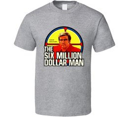 2018 Fashion Six Million Dollar Man Rétro Steve Austin Man Bionic Tv Fan T Shirt 100% Coton À Manches Courtes