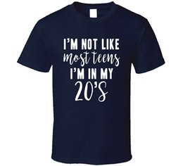 $enCountryForm.capitalKeyWord Canada - Cotton Shirts Cheap Wholesale Short Sleeve Printing Machine Crew Neck Mens I'M Not Like Most Teens I'M In My 20'S Funny T Shirt