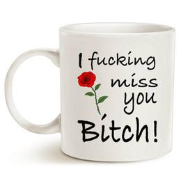 $enCountryForm.capitalKeyWord NZ - Christmas Gifts Best Friends Long Distance Friendship Funny Coffee Mug I F**king Miss You Bitch!