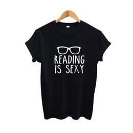 Read Top UK - Women's Tee Reading Is Sexy Slogan Shirt Hipster Women Clothing 2017 Summer Funny T Shirts Black White Cotton Tee Shirt Femme Women Tops