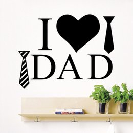 Bathroom Wall Sticker Quotes Australia - Vinyl Wall Decal Quote I Love Dad Wall Decals Love Heart And Tie Home Decoration Wall Sticker Father's Day Gift