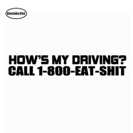 funny truck decals stickers 2019 - HotMeiNi Hows My Driving Call 1-800-eat-shit Funny JDM Sticker Car Rear Windshield Truck Bumper Laptop Art Wall Joke Vin