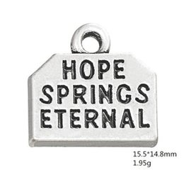 $enCountryForm.capitalKeyWord Australia - Zinc Alloy Metal Vintage Silver Plated Engraved Words Hope Springs Eternal Inspiration Charm for Jewelry Making