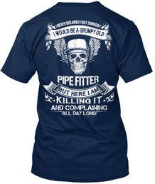 $enCountryForm.capitalKeyWord NZ - Pipe Fitter I Never Dreamed That Someday Would Standard Unisex T-Shirt (S-3XL) T Shirt Men Premium Short Sleeve Crewneck Cotton Plus Size Co