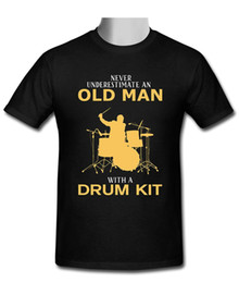 New drum kits online shopping - New Never Underestimate An Old Man With A Drum Kit Men s T shirt Size S XL