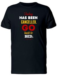 Chinese  Go Bed, Today Has Been Cancelled Men's Tee -Image by Shutterstock manufacturers
