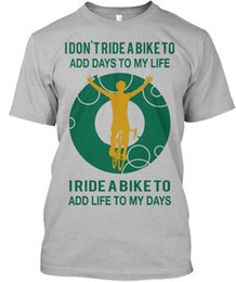 Tee Designs NZ - 2018 New Fashion Brand Clothing Design Tee ShirtExclusive Bicycle Rider - I Don't Ride A Biker To Add Standard Unisex T-Shirt
