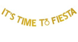 China Gold Glitter It's Time To Fiesta Banner for Festival Bachelorette Birthday Engagement Wedding Party Decoration wholesale supplier bachelorette banner suppliers