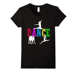 Gifts For Dance Teachers Australia - Women's Tee Dance T-shirt Gift Idea For Girls , Teachers And Moms Fashion Brand Harajuku Kawaii Slim Punk Tops Tee T Shirt Short Sleeve