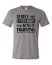 3b7ee025d3 Kung Short Sleeve UK - Cheap T Shirts Online Novelty Adult Surely Not  Everybody Was Kung