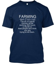 farm art NZ - Farming Best Job On Earth - Noun. The Art Of Losing Standard Unisex New T Shirts Tee New Unisex Funny Tops Freeshipping