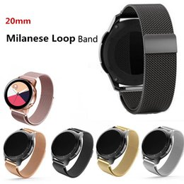 $enCountryForm.capitalKeyWord Australia - 20mm Width Milanese loop Stainless Steel Band for Samsung Galaxy watch 42mm  Gear S2 classic Metal Magnetic Release Strap for huami watch
