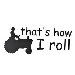 $enCountryForm.capitalKeyWord Australia - Thats How I Roll Farmer Truck Car Window Car Accessories Cool Graphics Sticker Decal