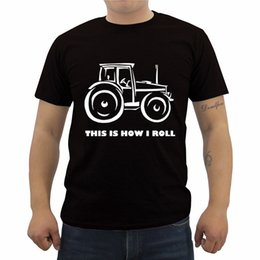 Farming tractors online shopping - quot This Is How I Roll quot Farming Farmer Tractor T shirt Men s Short Sleeve Cotton T Shirt Summer Male Casual Tees Tops