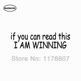 $enCountryForm.capitalKeyWord NZ - HotMeiNi If You Can Read This I Am Winning Car Sticker Fun Race Jdm Import Street For Car Window Vinyl Decal Waterproof 8*2.2""