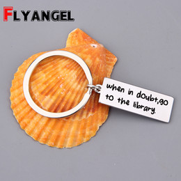 Wholesale lovers books for sale - Group buy Doubt Library Engraved For In When Go The Keychain Keyring Inspirational Tag Lover Book To Fashion Charm Bag Gift Xagpv