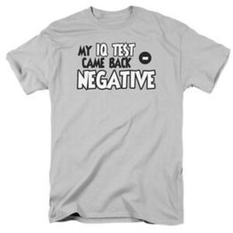 $enCountryForm.capitalKeyWord UK - MY IQ TEST CAME BAPrint NEGATIVE Humorous Adult T-Shirt All Sizes