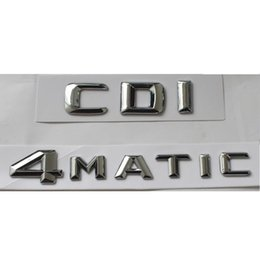 "car chrome letter emblem 2019 - Chrome "" CDI 4MATIC "" Car Trunk Rear Letters Letter Words Badge Emblem Emblems Decal Sticker AMG cheap car chr"
