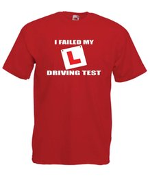$enCountryForm.capitalKeyWord UK - FAILED DRIVING TEST car christmas birthday present gift idea mens womens T SHIRT Short Sleeve Tee Shirt Free Shipping cheap wholesale