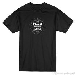 Printing T Shirts Machine Canada - Shirt Sale I Like Pizza More Short Sleeve Printing Machine O-Neck T Shirts For Men