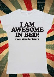 $enCountryForm.capitalKeyWord Australia - I Am Awesome In The Bed I Can Sleep Hour Tumbl Women T-Shirt Vest Tank Top W1042 Cheap wholesale tees,100% Cotton For Man,T shirt printing