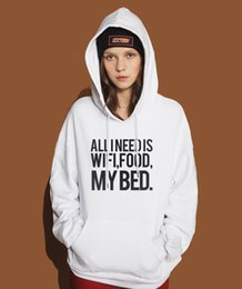 Hot Pink Black White Bedding Australia - All I Need Is Wifi Food My Bed Funny Hoodies Print Sweatshirts Women 2019 Hot Sale Womne's Sportswear Tracksuits Kpop Pullover