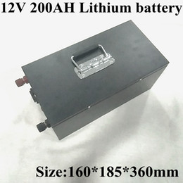li ion pack 12v Australia - 12V 200Ah Lithium Li Ion Battery Pack Built-in BMS for Solar System electric Boat energy Storage System RV solar Panel+charge