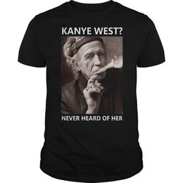 $enCountryForm.capitalKeyWord Australia - Keith Richards Kanye West Never Heard Of Her T Shirt Black Cotton Men Tee Cool Casual pride t shirt men Unisex Fashion