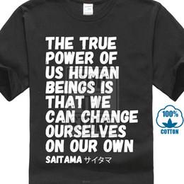 $enCountryForm.capitalKeyWord Australia - True Power Of Us Human Beings Men T Shirt Wholesale Discount Saitama Positive Saying Tshirt Black T Shirt Top Tee Clothes The New
