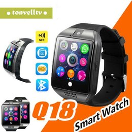 $enCountryForm.capitalKeyWord Australia - Q18 Smart Watch Bluetooth Smartwatch with Camera TF Sim Card Slot NFC Connection for Android Samsung Galaxy Note and IOS Smart Cell Phones