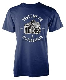 TRUST ME IM A PHOTOGRAPH CAMERA FOTOS ADULT T-SHIRT S-XXL