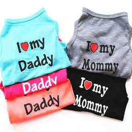 Wholesale daddy t shirt online – design Band Fashion Pet Puppy Coat Jacket Summer Apparel Cotton Small Dog Cat Clothes Mommy Daddy Vest T Shirt Outfit Pet Supplies Colors DHL